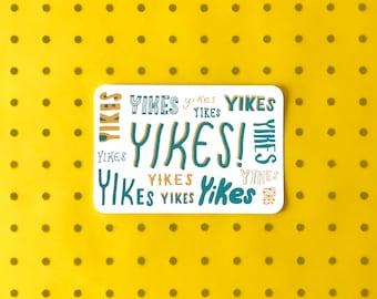 Screenprinted Postcard - YIKES