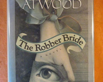 SIGNED by Margaret Atwood -- The Robber Bride