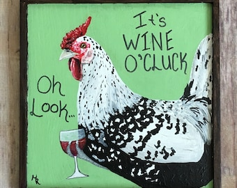 Wine O'Cluck Painted Chicken Sign, Custom Pet Gift, Chicken Lover Gift