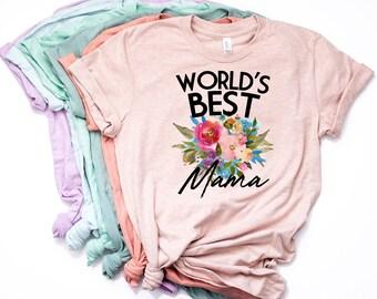 Mama T Shirt, New Mama, World's Best Mama, Mama Shirt, Mother's Day, Mama Tee, New Mama Shirt, New Mama Gift, Shirt for Moms - Item 6078