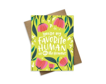 Funny love card - card for her - card for him - Card for boyfriend - Hand lettered quote - Anniversary card - friend card - I love you card