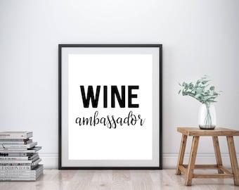 Wine Ambassador, Typography Print, Instant Download, Printable Wall Art, Printable Quote, Wall Decor