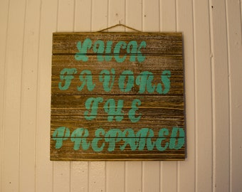 Wooden Sign - Wise Words