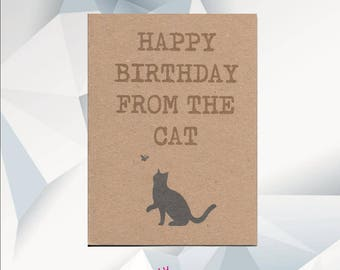 FROM THE CAT, Happy Birhday From The Cat, Cat Card , Birthday Card From Cat