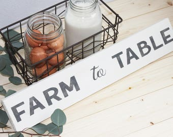 Farm to table, wood sign, farmhouse, wall sign, kitchen sign, just because, housewarming gift