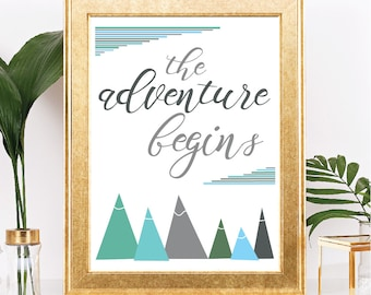 The Adventure Begins - Instant Download - Mountains Theme - Mint, Blue, Gray - Printable - 8.5x11 Digital Download