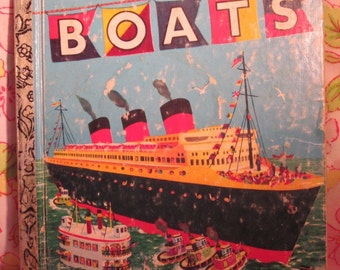 Boats a Little Golden Book + Ruth Mabee Lachman + Lenora and Herbert Combes + 1976 + Vintage Kids Book