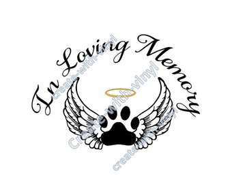PET in MEMORY of SVG file - Cameo, Cricut, Embroidery svg files, memorial decal, sublimation, pet in memory of, pet memorial