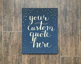 Custom Quote Canvas 11x14in