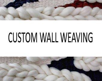 Custom Wall Weaving, Large Woven Wall Hanging, Large Woven Wall Art, Made to Order Weaving, Fiber Weaving, Woven Tapestry, Large Wall Art
