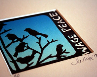 Wage Peace, Bird Print