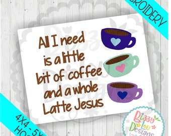 Coffee And Jesus Embroidery File Faith Embroidery Design Coffee Embroidery  Design Tea Towel Embroidery Coffee Applique Coffee And Jesus