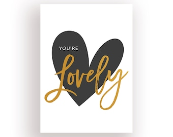 You're Lovely Calligraphy Print • Calligraphic Printable Poster • Wall Quote Digital Download • Wall Decor • Minimalist Art • Handwritten