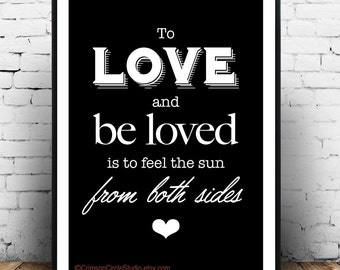 A4 typography print - sweet love quote 'To Love and be loved....' vintage style wall art, white lettering on black
