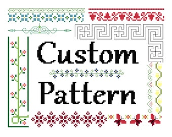 For Chelsea -- Custom Cross Stitch Pattern -- PDF and JPG of pattern you specify