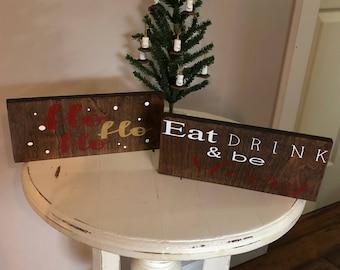 Chrismas signs, ho ho ho, eat drink and be merry, wood rustic signs,dark walnut,christmas decor
