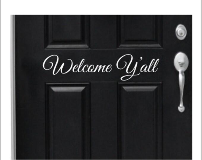 Welcome Y'all Decal Door Decal Vinyl Decal Wall Decor Door Decor Curb Appeal Vinyl Words For Door Lettering for Door Porch Decor Southern