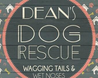 Custom Dog Rescue Sign Digital Download