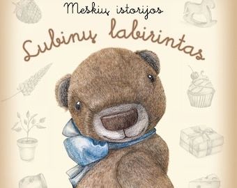 """Teddy bear stories book for children """"The Adventures of Teddy Bear. The maze of Lupine"""""""