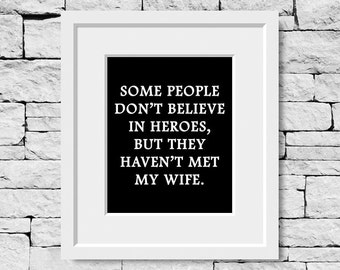 Wife Quote, Wife Print, Wife Quote Print, Wife Quotes, Hero Wife Quote, Hero Wife Print, Strong Wife Quotes, Inspirational Wife Quotes