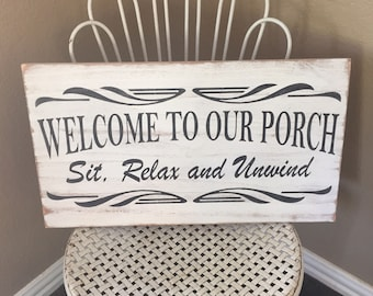 Welcome To Our Porch Sign, Porch Sign, Rustic Distressed Sign, Fixer Upper Decor, Farmhouse Sign, Wall Hanging