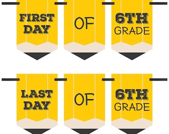 6th Grade - First and Last Day of School Bunting Banner - 6th Grade - Back To School - First & Last Day of School Bunting Banner Photo Prop