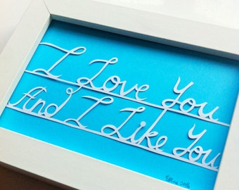 I Love You And I Like You Parks and Rec Wedding Valentine papercut