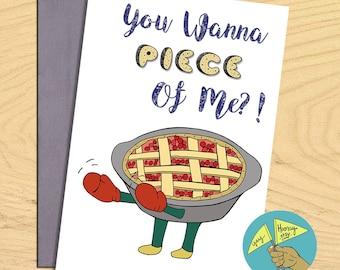 Pie piece of me, love romantic flirty blank funny pun card