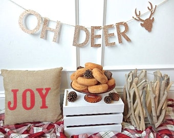 Holiday Banner - Oh Deer Banner - Christmas Decor - Christmas Garland - Holiday Decor - Holiday Party