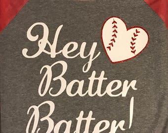 Hey Batter Batter RAGLAN T-Shirt Style