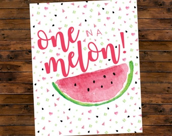 One in a Melon Birthday Watermelon 8 x 10 Printable Sign