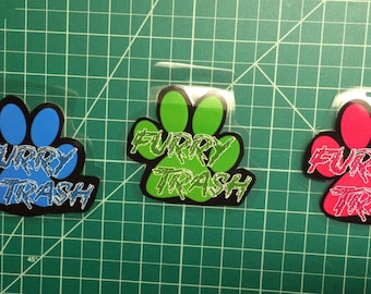 Hot Blue Green and Pink Furry Trash Badges