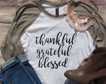 Thankful Grateful Blessed 3/4 Tee