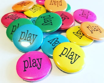 Neon Play Pinback Buttons - Set of 10 - 1 inch pinback buttons