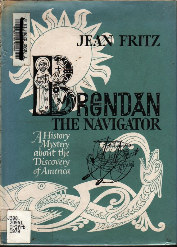 Brendan the Navigator a History Mystery about the Discovery of America + Jean Fritz + Enrico Arno + 1979 + Vintage Kids Book