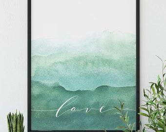 "Watercolor | Ombre | Green | Blue | ""Love"""