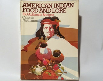 Vintage 'American Indian Food and Lore Paperback Recipe Book, Interesting!