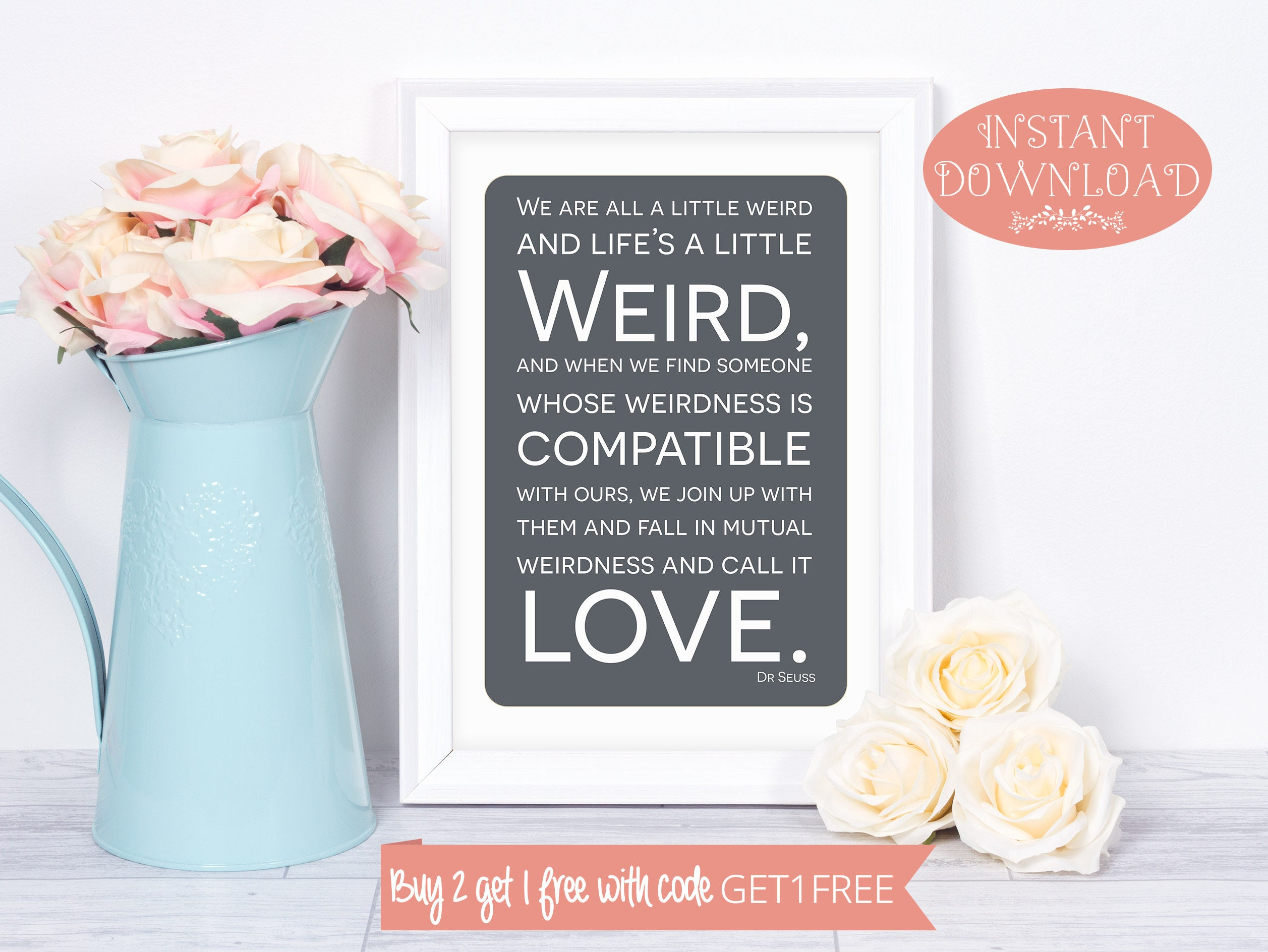 Dr Seuss Weird Love Quote Poster Printable Quote Dr Seuss Printable Dr Seuss Quote Print