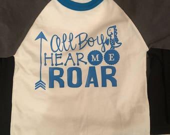 All boy hear me roar