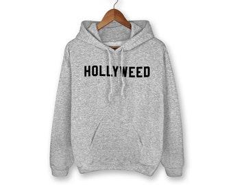 Hollyweed Hoodie, Weed Hoodie, Weed, 420, Graphic Tee, Funny Saying, Funny Shirt, Cannabis, Marijuana, Stoner Sweater, Stoner, Sweater