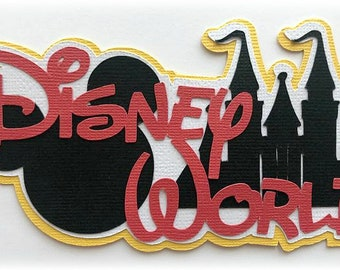 Disney world title  premade paper piecing 3d die cut by my tear bears kira for scrapbooking cards