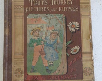 Kate Greenaway Trot's Journey Pictures and Rhymes 1880 Original Publication Illustrated Book