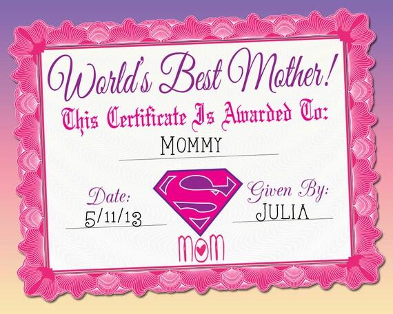 world 39 s best mother certificate printable. Black Bedroom Furniture Sets. Home Design Ideas
