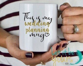 This Is My Wedding Planning Mug - Wedding Gift - Bridal Shower Gift - Bride To Be Gift - Engagement Gift - Bride Mug - Engagement Gift