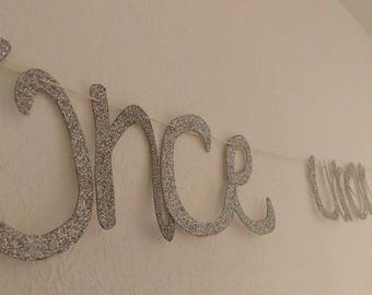 "Banner ""Once upon a time"" silver glitter"