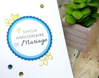 Handmade French Anniversary Card - Happy Anniversary Card in French - Anniversaire de Mariage Card - Hand stamped blue & gold embossed card
