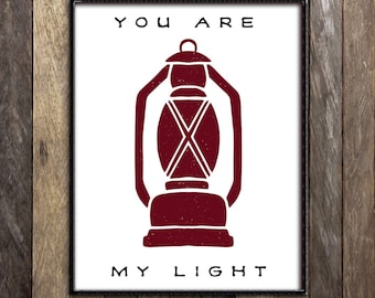 Camping Art Print, You Are my Light, Coleman Lantern Print, Cabin Signs, Ski Lodge Decor, Rustic Nursery Quote, Camping Decor, Wilderness