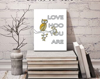 Owl Quote Art Print / Love HOO You Are / Printable Wall Art Decor Poster / Inspirational Quote Digital Typography / Owl Printable  Download