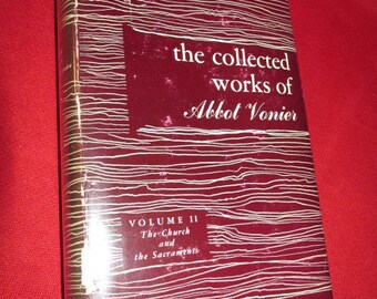 The Collected Works of Abbot Vonier, Vol. II