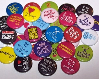 """Scrapbooking Scrapbooker Set of 10 Buttons 1"""" or 1.5"""" Pin Backs or 1"""" Magnets Party Favors Scrap Booking Booker"""
